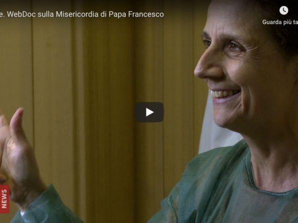 ANCHE MEDICINA SOLIDALE NEL WEBDOC SULLA CARITA' DEL PAPA